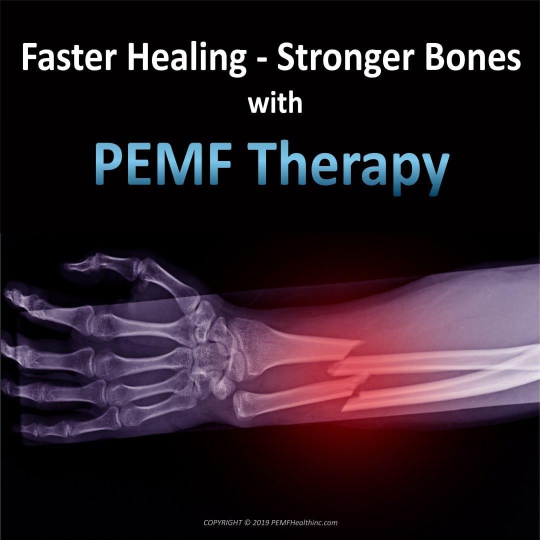 Faster Healing/ Stronger Bones PEMF therapy- PEMF Health Inc.