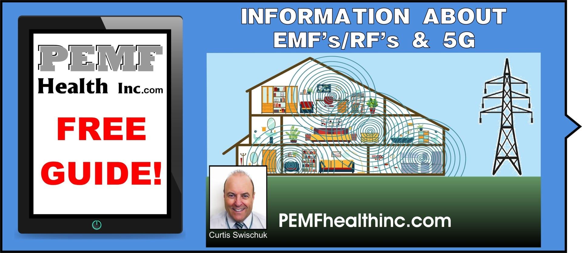 FREE Guide- EMF's/ RF's & 5G- PEMF Health Inc.